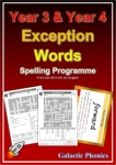 Year 3 / Year 4 Exception Words Spelling Programme