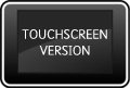 Touchscreen Version